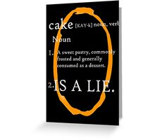Cake Is a Lie (Orange Portal) Greeting Card
