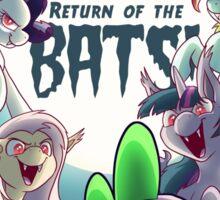 Return of the Bats! Sticker