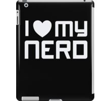 I Heart - Love - My Nerd - Geek T Shirt 2 iPad Case/Skin