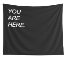 You Are Here. Wall Tapestry