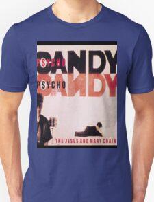 Psychocandy Unisex T-Shirt