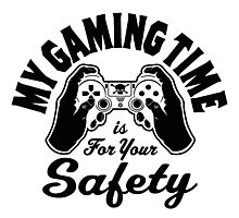 My Gaming Time Photographic Print