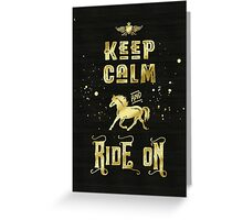 Keep Calm and Ride On Gold Horse Typography Greeting Card