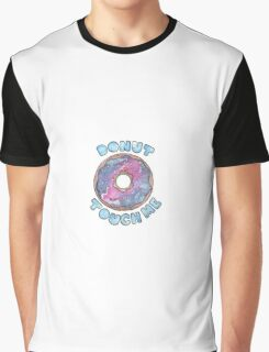 Donut Touch Me Graphic T-Shirt