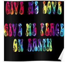 Give Me Love, Give Me Peace On Earth Poster