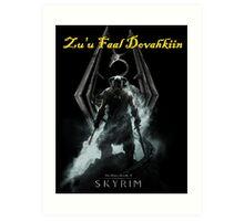 Skyrim: Zu'u Faal Dovahkiin (I am The Dragonborn) Art Print