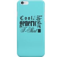 Cool Generic Hipster T-Shirt iPhone Case/Skin