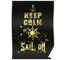 Keep Calm and Sail On Gold Helm Anchor Typography Poster