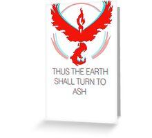 Team Valor - To Ash Greeting Card