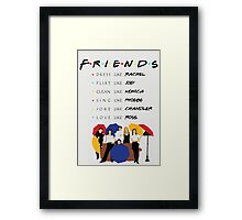 Be like Friends • TV show Framed Print