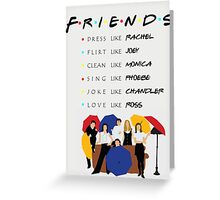 Be like Friends • TV show Greeting Card