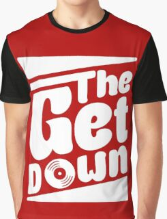 The Get Down Graphic T-Shirt