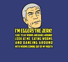 Eggers Unisex T-Shirt