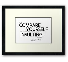 don't compare yourself with anyone in this world (v2) - bill gates Framed Print
