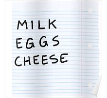 milk eggs cheese Poster