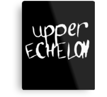 Upper Echelon Metal Print