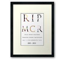 RIP MCR Framed Print