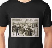 Performing Arts Posters The big scenic production Mans enemy by Chas A Longdon Eric Hudson now in its fourth year in England 1309 Unisex T-Shirt
