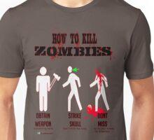 How to kill zombies Unisex T-Shirt