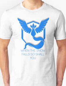 Team Mystic - When The Snow Falls Unisex T-Shirt