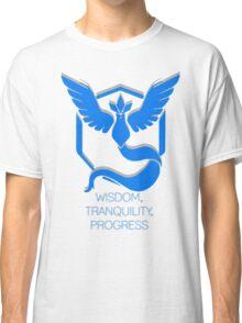 Team Mystic - Wisdom, Tranquility, Progress Classic T-Shirt