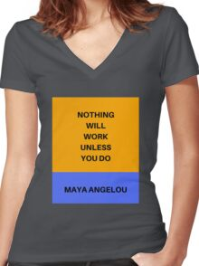 NOTHING WILL WORK UNLESS YOU DO Women's Fitted V-Neck T-Shirt