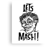 Let's Mash, Zombie! Canvas Print