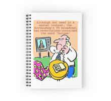 TV viewer makes complaint. Spiral Notebook