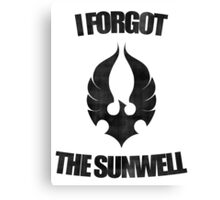 Remember the Sunwell Canvas Print