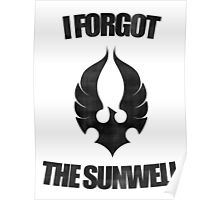 Remember the Sunwell Poster