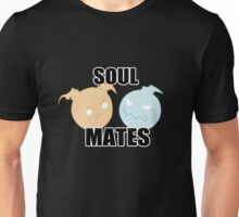 We're Like Soul Mates Unisex T-Shirt