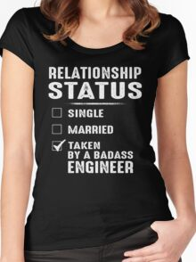 Relationship Status Taken By A Badass Engineer Women's Fitted Scoop T-Shirt