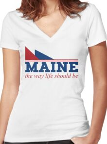 Maine the way life should be Women's Fitted V-Neck T-Shirt