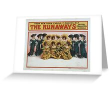 Performing Arts Posters The runaways from New York Casino months run original production 50 people 0131 Greeting Card