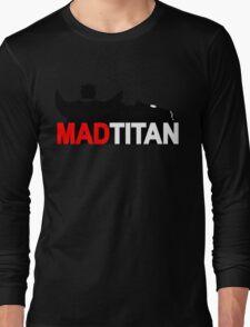 Mad Titan Long Sleeve T-Shirt