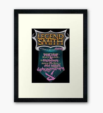LegendSmith gets Jinxed Framed Print