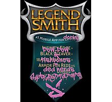 LegendSmith gets Jinxed Photographic Print
