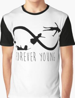 forever young Graphic T-Shirt