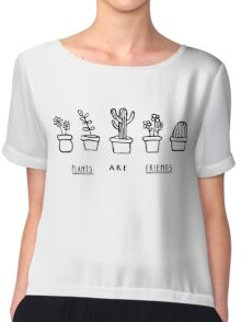 Plants Are Friends Chiffon Top