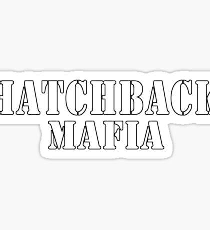 Hatchback mafia Sticker