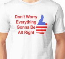 Alt Right Unisex T-Shirt