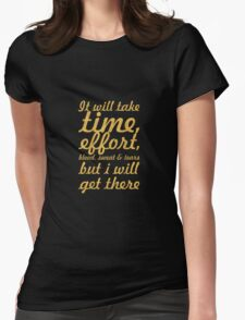 """It will take time... """"Gym Motivational Quote"""" Womens Fitted T-Shirt"""