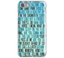 Ben Wyatt - Parks & Rec Quote Set iPhone Case/Skin