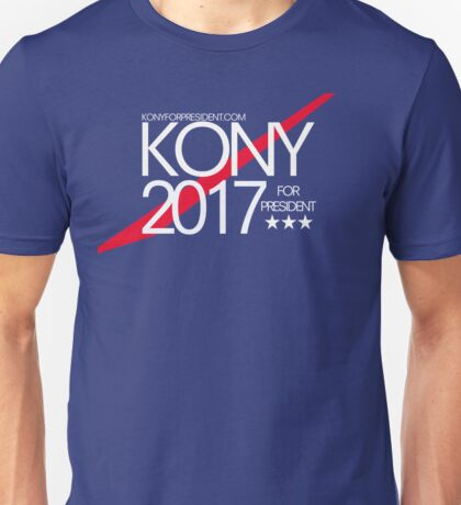 Kony 2017 For President Unisex T-Shirt
