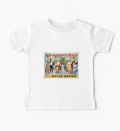 Performing Arts Posters The singing comedian Andrew Mack in the greatest of Irish plays Myles Aroon 1807 Baby Tee