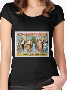 Performing Arts Posters The singing comedian Andrew Mack in the greatest of Irish plays Myles Aroon 1807 Women's Fitted Scoop T-Shirt