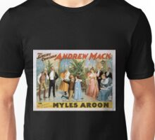Performing Arts Posters The singing comedian Andrew Mack in the greatest of Irish plays Myles Aroon 1807 Unisex T-Shirt