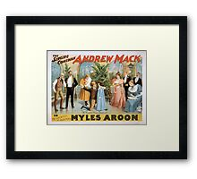 Performing Arts Posters The singing comedian Andrew Mack in the greatest of Irish plays Myles Aroon 1807 Framed Print