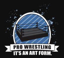 Pro Wrestling (It's An Art Form) T-Shirt  Kids Clothes