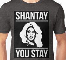Shantay You Stay Unisex T-Shirt
